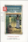 Remembering the Present: Painting and Popular History in Zaire Cover