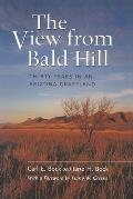 The View from Bald Hill: Thirty Years in an Arizona Grassland
