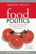 Food Politics: How the Food Industry Influences Nutrition and Health Cover