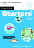 Cambridge Starters 2 Student's Book: Examination Papers From the University of Cambridge Local Examinations Syndicate