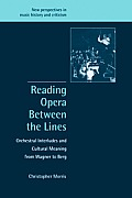 New Perspectives in Music History and Criticism #8: Reading Opera Between the Lines