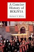 A Concise History of Bolivia (Cambridge Concise Histories)