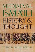Mediaeval Ismaili History & Thought