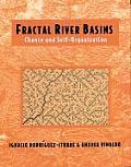 Fractal River Basins: Chance and Self-Organization