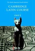 Cambridge Latin Course, Unit 2, Student Text North American Edition (4TH 01 Edition)