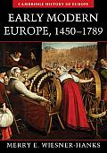 Early Modern Europe, 1450 - 1789 (Cambridge History of Europe)