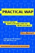 Practical WAP: Developing Applications for the Wireless Web