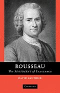 Rousseau: The Sentiment of Existence