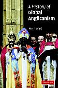 A History of Global Anglicanism (Introduction to Religion) Cover