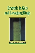 Crystals in Gels and Liesegang Rings
