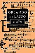 Orlando Di Lasso Studies