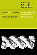 Nuclear Magnetic Resonance in Solid Polymers (Cambridge Solid State Science)