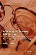 Informality and Monetary Policy in Japan: The Political Economy of Bank Performance