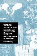 Vienna & the Fall of the Habsburg...