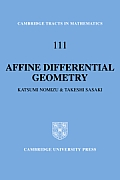 Cambridge Tracts in Mathematics #111: Affine Differential Geometry: Geometry of Affine Immersions