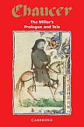 The miller's prologue & tale from the Canterbury tales;