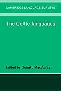 The Celtic Languages (Cambridge Language Surveys)