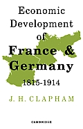 Economic Development of France & Germany, 1815-1914 Cover