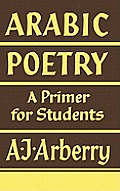 Arabic Poetry A Primer For...