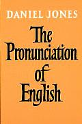 The Pronunciation of English