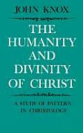 The Humanity and Divinity of Christ: A Study of Pattern in Christology