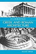 Greek & Roman Architecture 2nd Edition