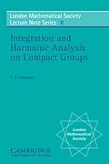 Integration and Harmonic Analysis on Compact Groups