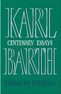 Karl Barth: Centenary Essays