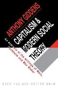 Capitalism and Modern Social Theory : an Analysis of the Writings of Marx, Durkheim and Max Weber (71 Edition)