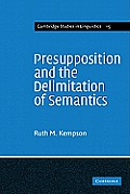 Presupposition & the Delimitation of Semantics