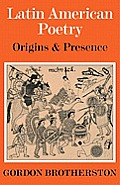 Latin American Poetry: Origins and Presence