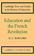 Education & The French Revolution by H. C. Barnard