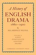 History of English Drama, 1660 1900