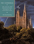 The Cathedral: The Social and Architectural Dynamics of Construction