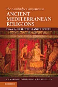 The Cambridge Companion to Ancient Mediterranean Religions (Cambridge Companions to Religion)