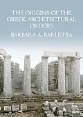 The Origins of the Greek Architectural Orders