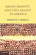 Jewish Identity & Civil Rights in America