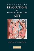 Conceptual Revolutions in Twentieth-Century Art