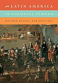 Latin American in Colonial Times (11 Edition)