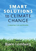 Smart Solutions to Climate Change: Comparing Costs and Benefits Cover