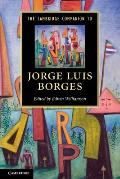 The Cambridge Companion to Jorge Luis Borges (Cambridge Companions to Literature)