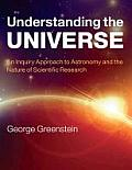 Understanding the Universe An Inquiry Approach to Astronomy & the Nature of Scientific Research