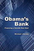 Obamas Bank Financing a Durable New Deal