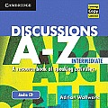 Discussions A-Z Intermediate Audio CD: A Resource Book of Speaking Activities (Cambridge Copy Collection)