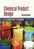 Chemical Product Design (2ND 11 Edition)