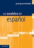 Los Sonidos del Espa Ol: Spanish Language Edition