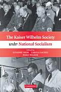 The Kaiser Wilhelm Society Under National Socialism