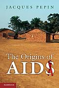 Origins of Aids (11 Edition)