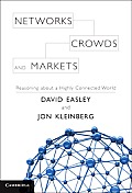 Networks Crowds & Markets Reasoning about a Highly Connected World