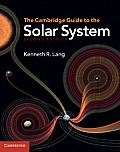 Cambridge Guide To the Solar System (2ND 11 Edition)